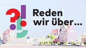 Reden wir über Rostock